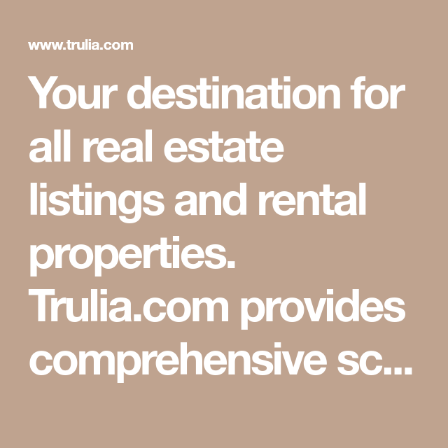 Trulia Real Estate Listings Homes For Sale Housing Data: Your Destination For All Real Estate Listings And Rental