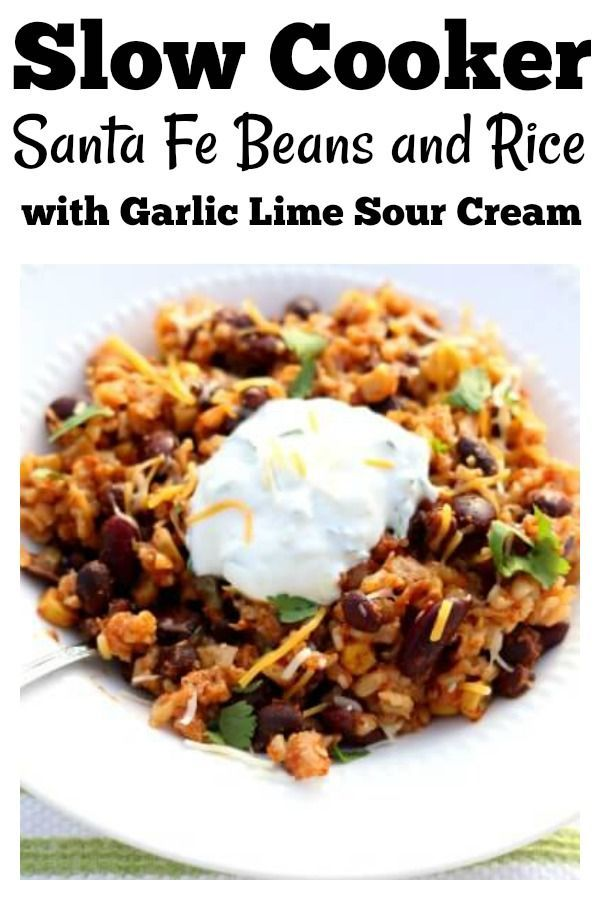 Slow Cooker Santa Fe Beans And Rice Recipe Slow Cooked Meals Bean Recipes Rice Beans Recipe