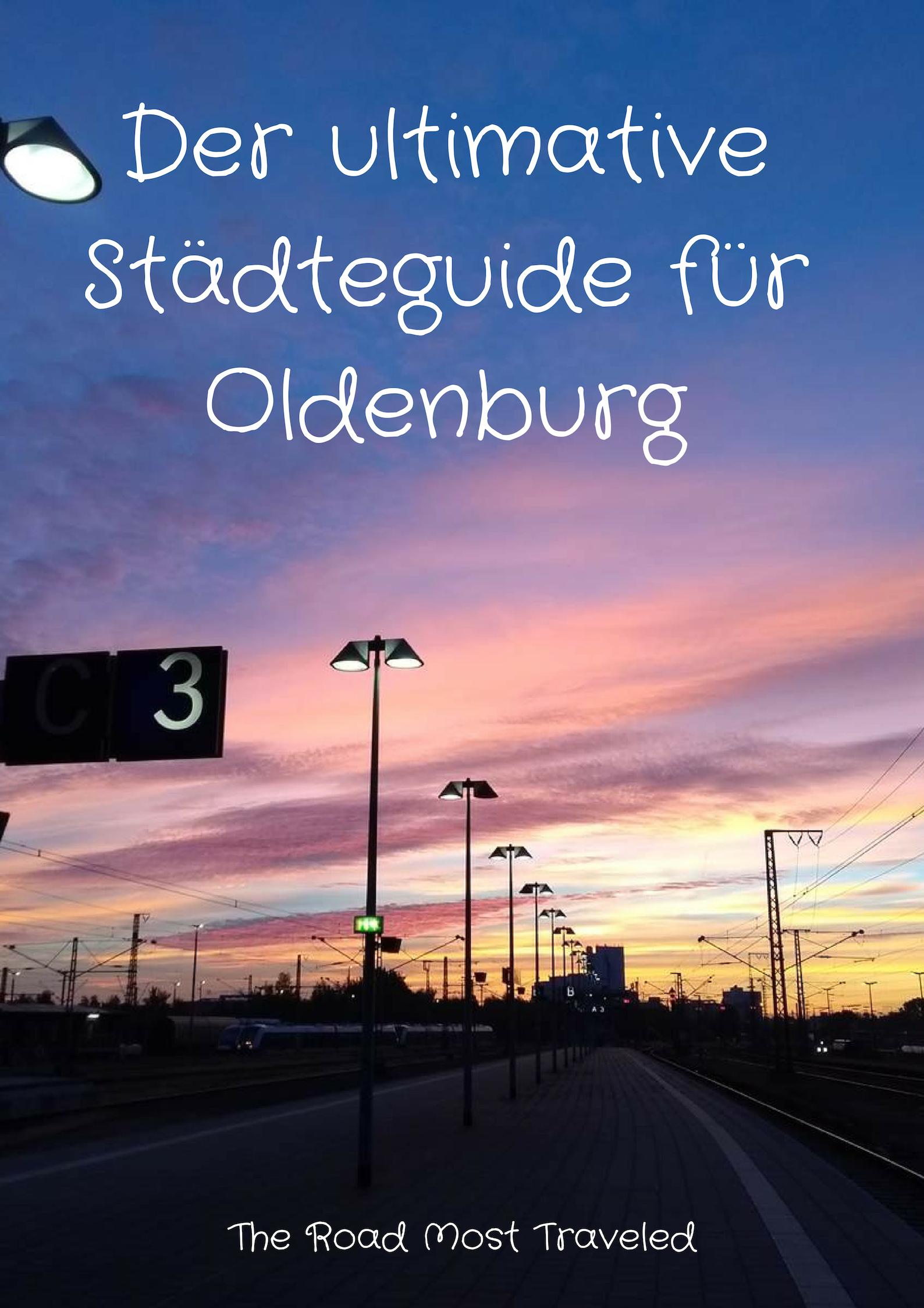 Der Ultimative Stadteguide Fur Oldenburg In Oldenburg Urlaub In Deutschland Reisen Deutschland Urlaub