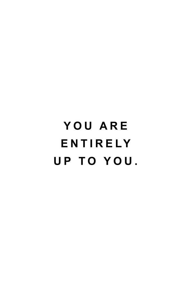 You are entirely up to you Mini Art Print by Standard Prints / Posters