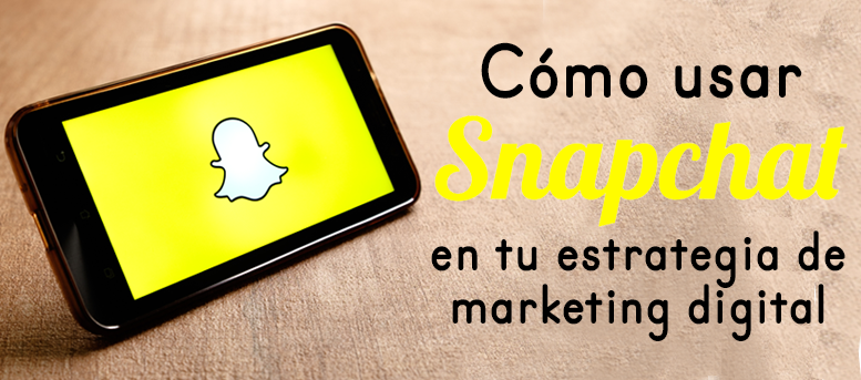 Cómo usar #Snapchat en tu estrategia de #MarketingDigital vía @websa100  #RRSS #SM #RedesSociales #SocialMedia #Marketing #MKT #CM #CommunityManager