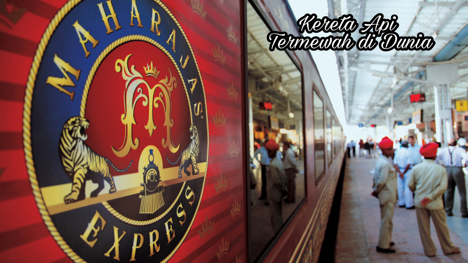 Maharaja Express Perjalanan Kereta Api Trains Kemewahan