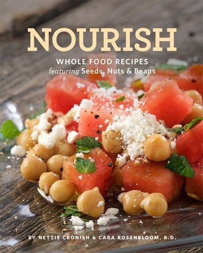 Nourish whole food recipes featuring seeds nuts and beans beans nourish whole food recipes featuring seeds nuts and beans forumfinder Images