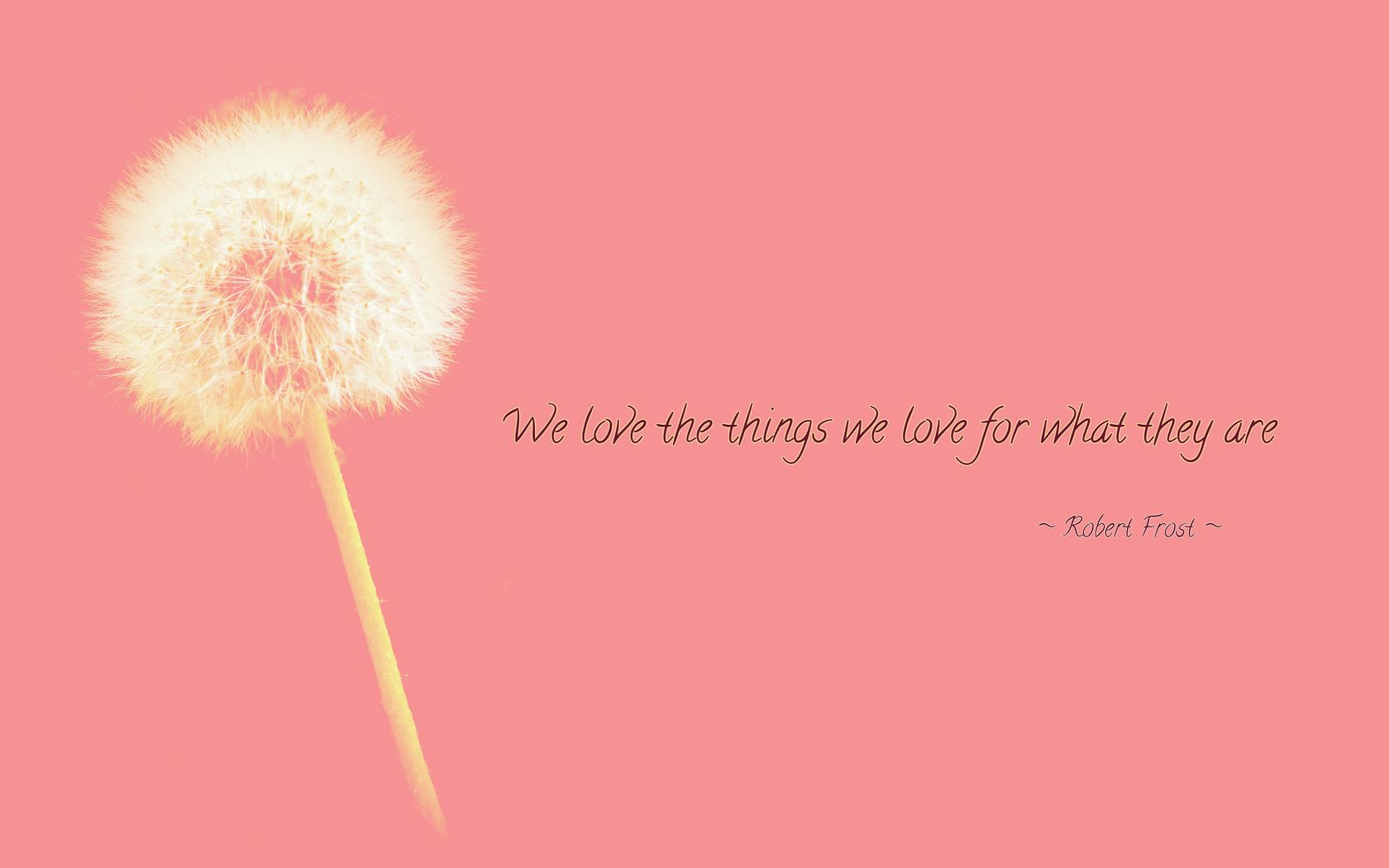 One Of Our Favorite Robert Frost Quotes!
