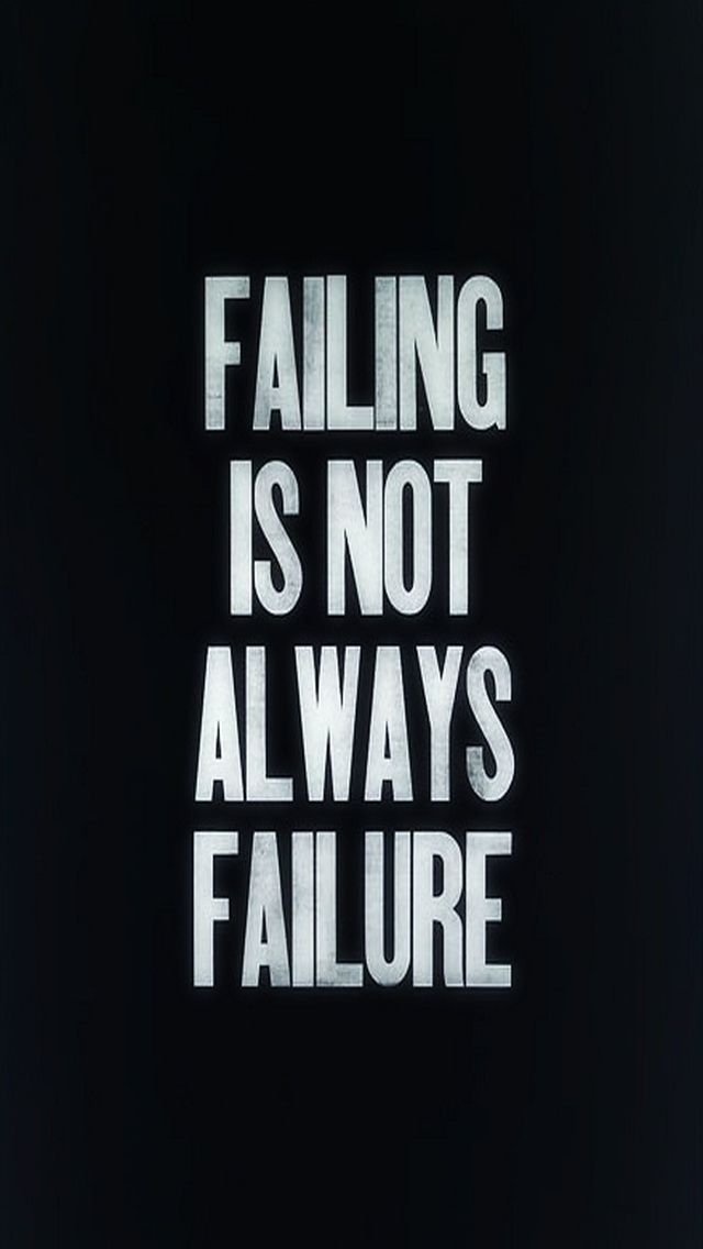 Failing Is Not Always Failure Quotes Inspirational