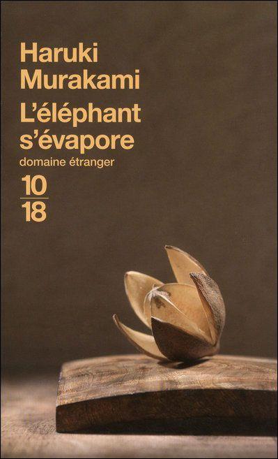 L Elephant S Evapore Poche Haruki Murakami Achat Livre Murakami Haruki Litterature Japonaise Livre