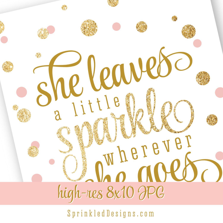 She Leaves A Little Sparkle Wherever She Goes Printable