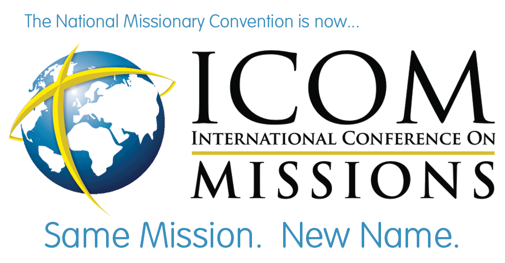 Icom The International Conference On Missions Fulfilling The Mandate Of The Great Commission To See The C Christian Missions Missions Vacation Bible School