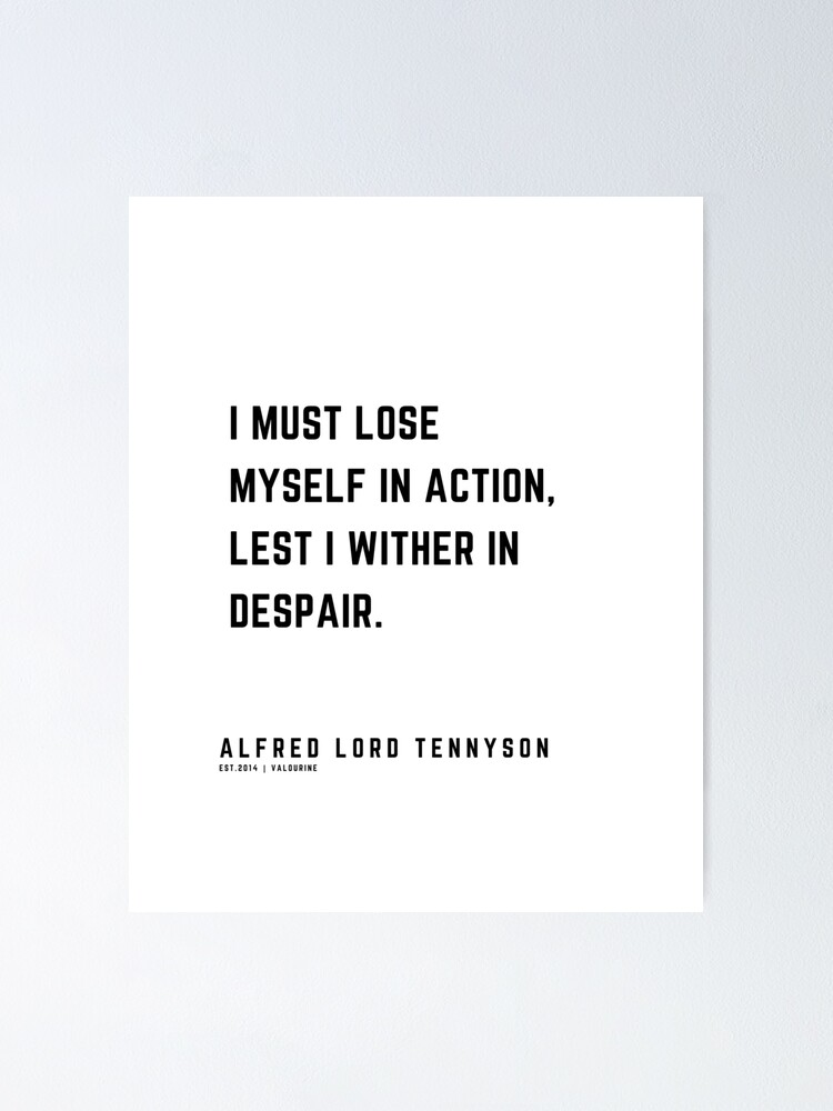 30 | Alfred Lord Tennyson Quotes | 210119 | Victorian Writer Literature Literary English British Poet Poetry Poem Poster by QuotesGalore