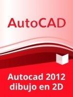 Curso de Autocad 2012: Dibujo en 2D (Online)