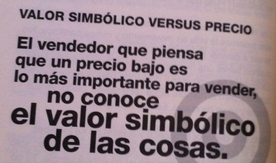 Valor Simbólico vs Precio! Del libro de #Neuroventas de ...