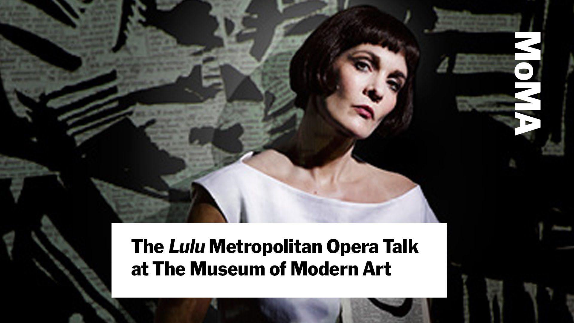 Lulu, Berg (Met Opera) - Monoritmica: Nun