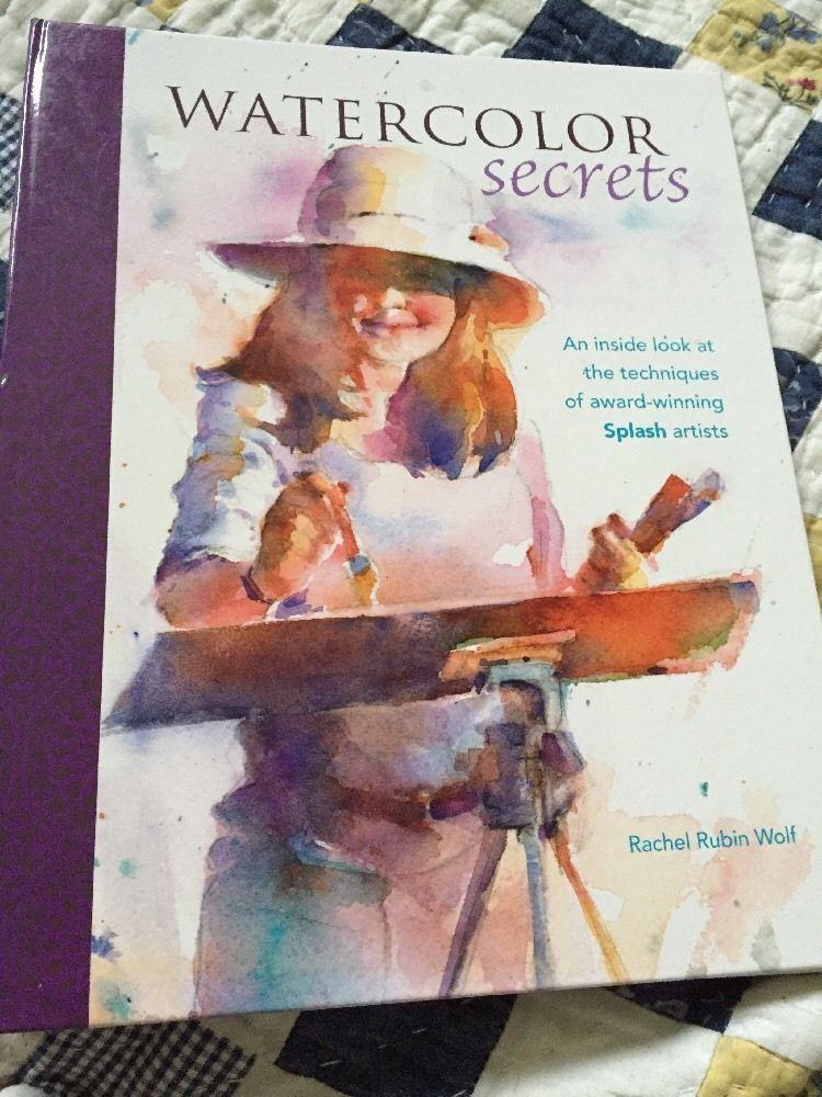 Watercolor Secrets An Inside Look at The Techniques of Award Winning Splash Art   eBay