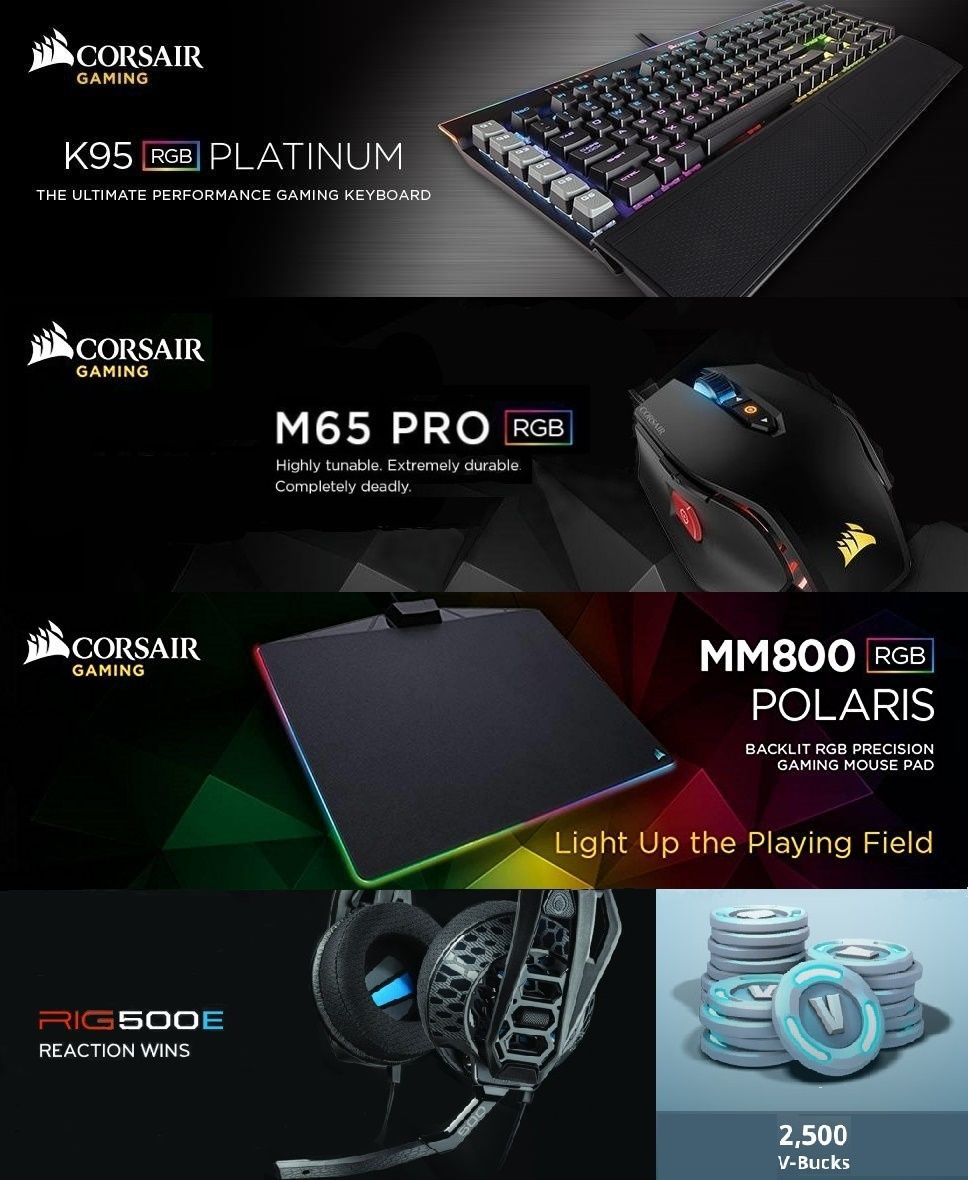 Corsair Gaming Gear 2 X 2500 Vbucks Ends 5 11 Open To Everyone K95 Rgb Platinum Mechanical Keyboard Cherry Mx Speed Worldwide Prizes 1 Ch