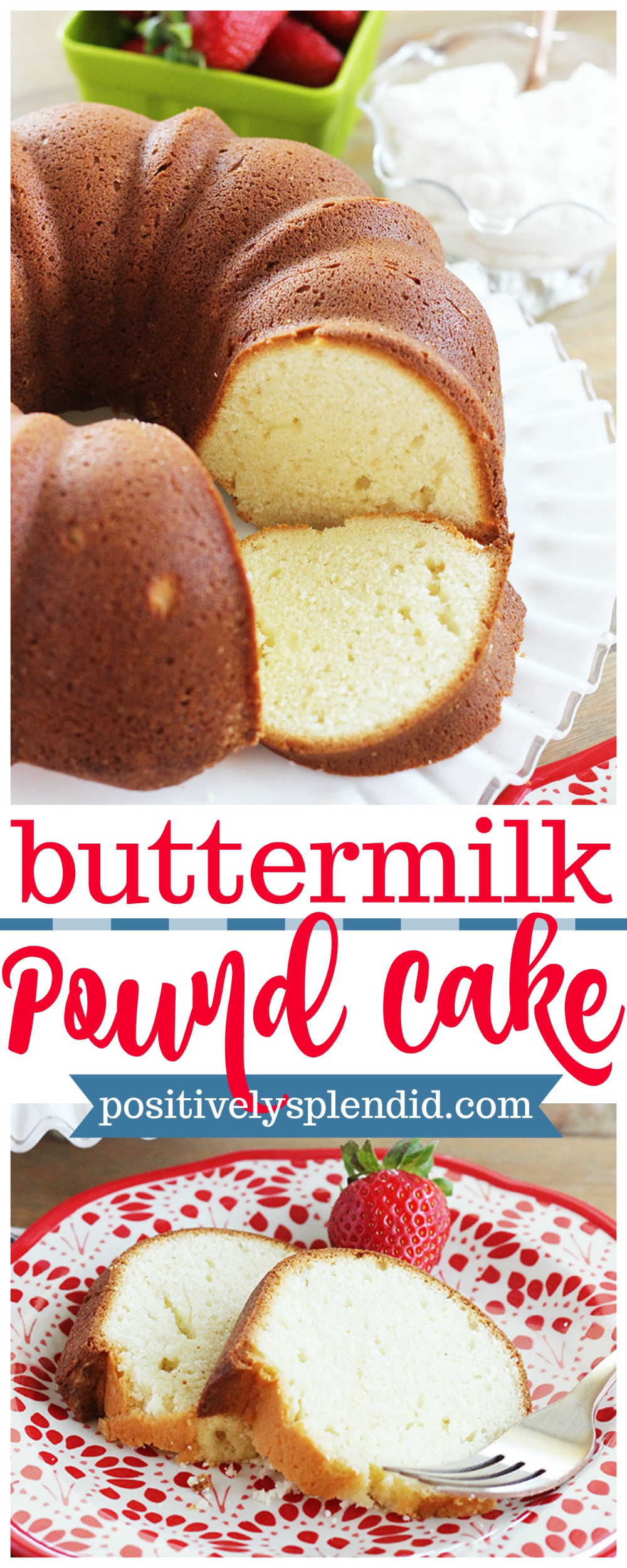 Old Fashioned Buttermilk Pound Cake The Perfect Pound Cake Recipe Buttermilk Pound Cake Pound Cake Recipes Pound Cake Recipes Easy