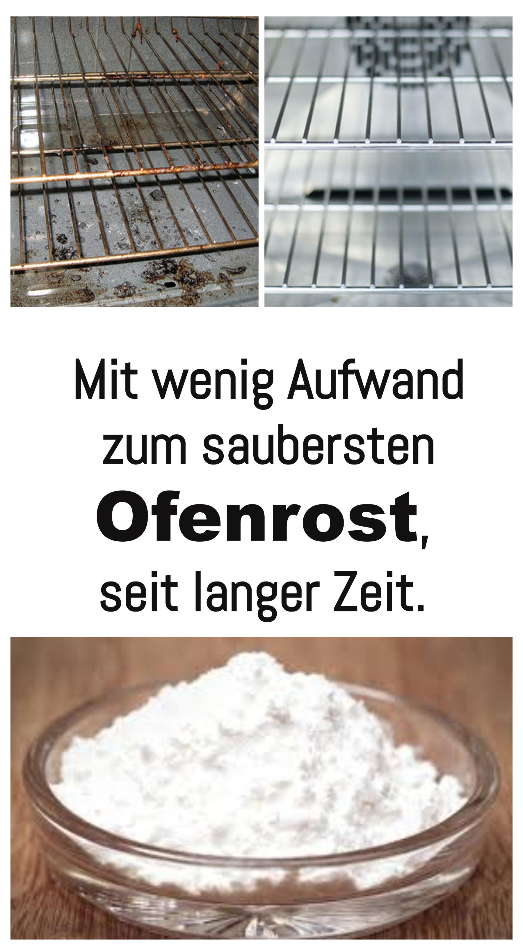Mit Wenig Aufwand Zum Saubersten Ofenrost Seit Langer Zeit Das Geht So Mit Bildern Hausreinigungs Tipps