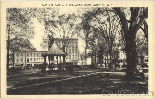 East Side Park And Chenango Hotel Norwich New York