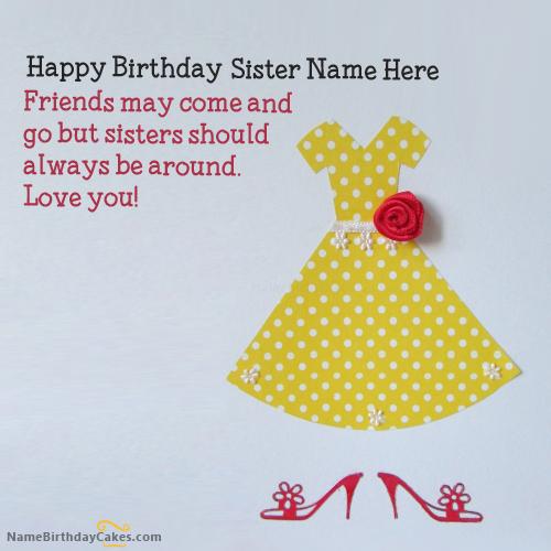 Write name on Sweet Sister Birthday Card Happy Birthday Wishes – Birthday Cards for Sisters