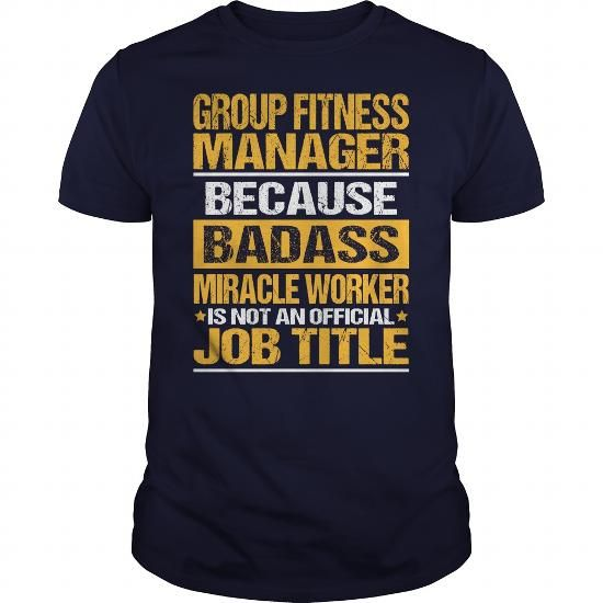 Awesome Tee For Group Fitness Manager T Shirts, Hoodies. Check price ==► https://www.sunfrog.com/LifeStyle/Awesome-Tee-For-Group-Fitness-Manager-133612308-Navy-Blue-Guys.html?41382