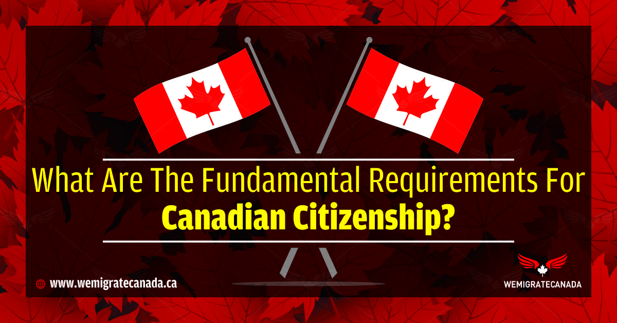 How Long To Live In Canada To Get Citizenship