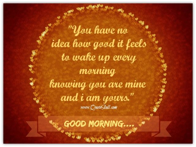 Good morning quotes for him from the heart | Beautiful Good Morning