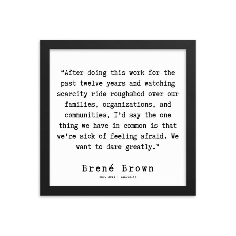 11 | Framed Poster | Brene Brown Quotes  | 191219 Typewriter #philosophicalquotes