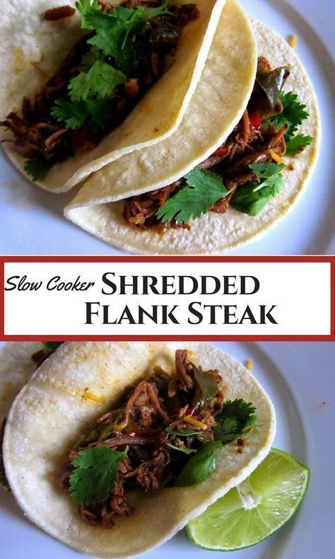 Shredded Flank Steak for Tacos (Slow Cooker) #flanksteaktacos