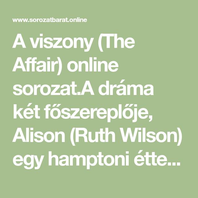 kacérkodó idézetek A viszony (The Affair) online sorozat.A dráma két főszereplője