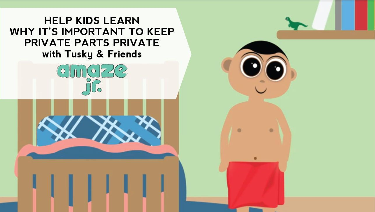 Help Kids Learn Why It S Important To Keep Private Parts Private With Tusky Friends Amazejr Parents Parenting Helping Kids Kids Learning Help Kids Learn