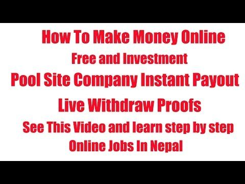 make money online free and investment pool site company instant payout live withdraw nepali