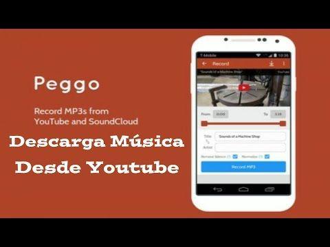 Excelente Aplicacion Para Descargar Musica Desde Youtube En