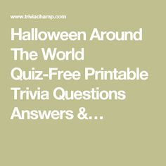 picture regarding Halloween Trivia Questions and Answers Free Printable named Halloween Above The World-wide Quiz-Absolutely free Printable Trivia