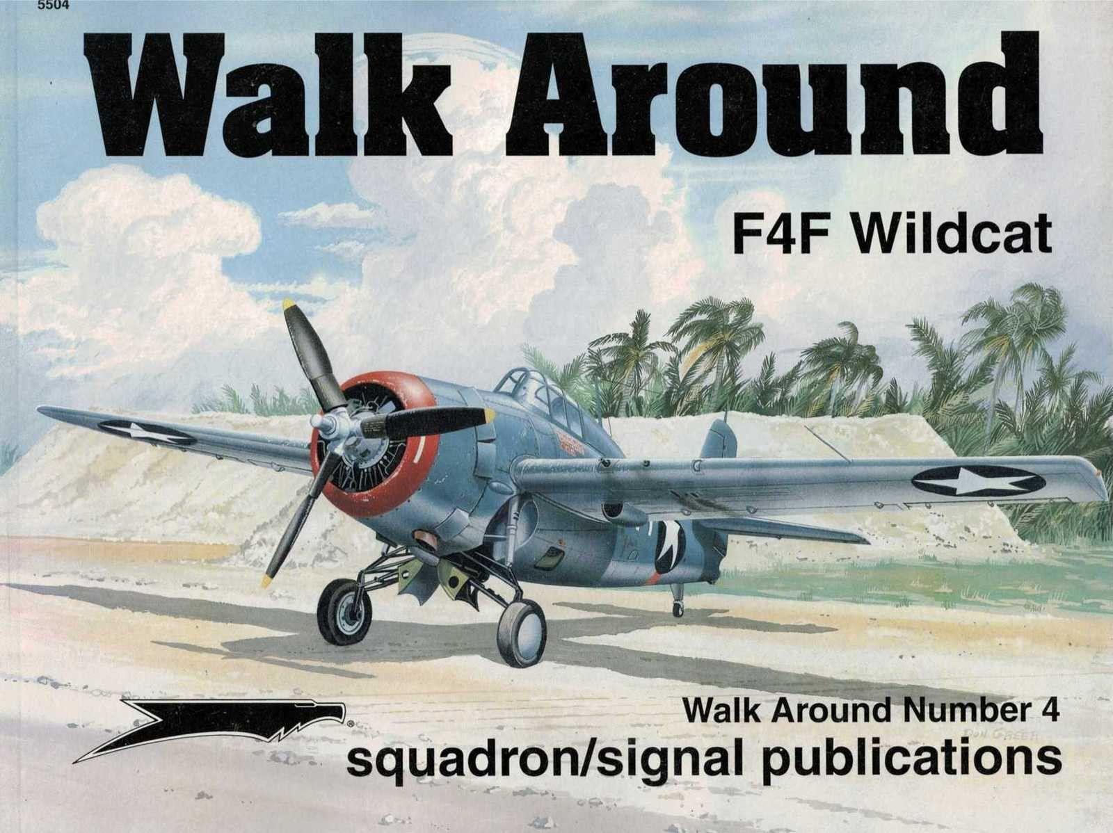 F4F Wildcat Walk Around no. 4 Richard Dann book Squadron Signal airplane