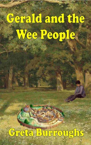 """Gerald and the Wee People"" by Greta Burroughs - ON SALE for $0.99 plus AUTHOR INTERVIEW and GIVEAWAY"