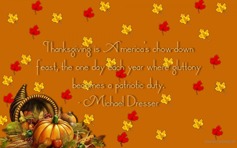 Thanksgiving Day Thanksgiving Quotes Thanksgiving Wallpaper