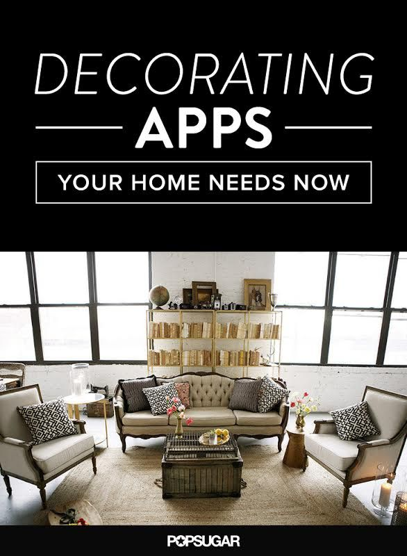 8 Decorating Apps Your Home Needs Now