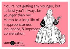 Funny birthday ecard youre not getting any younger but at least ecards funny birthday ecard youre not getting any younger but at least you bookmarktalkfo Image collections