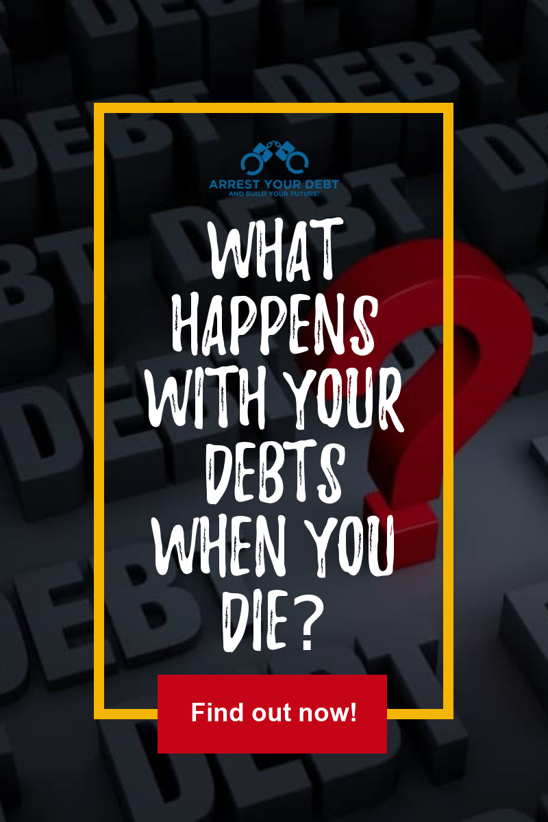 What Happens With Your Debts When You Die Answered In 2020 Budgeting Finances Budgeting Finance