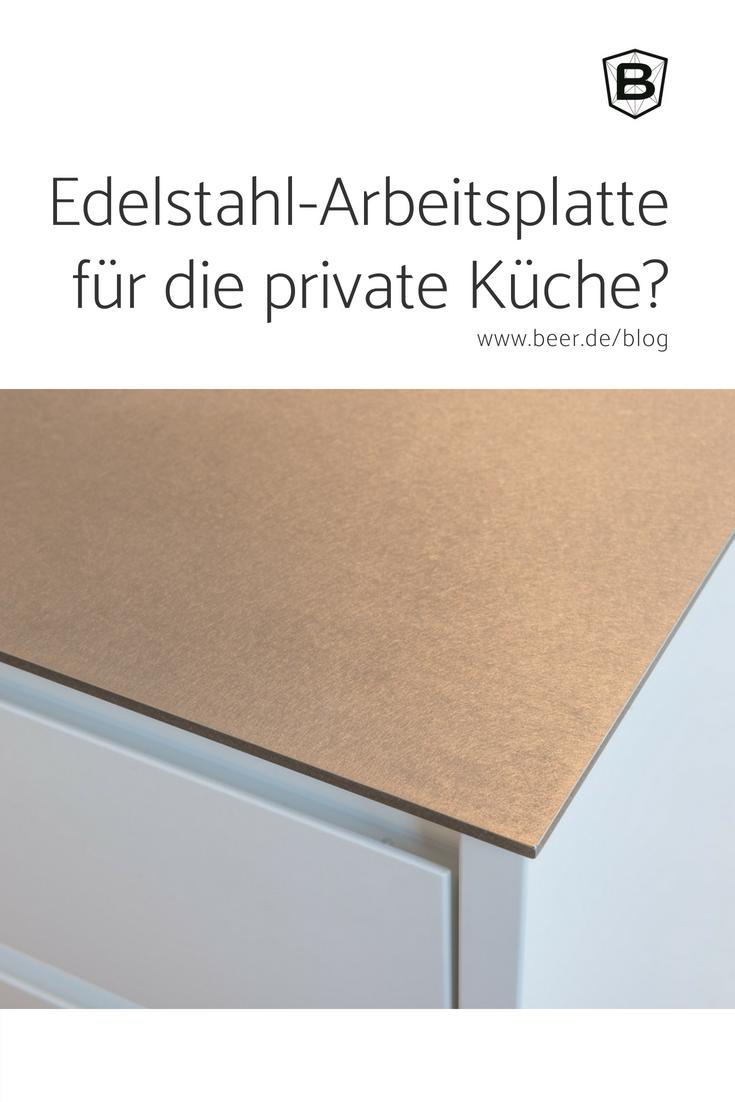 Edelstahl Arbeitsplatte Fur Die Private Kuche Edelstahl Arbeitsplatte Arbeitsplatte Kuche Edelstahl