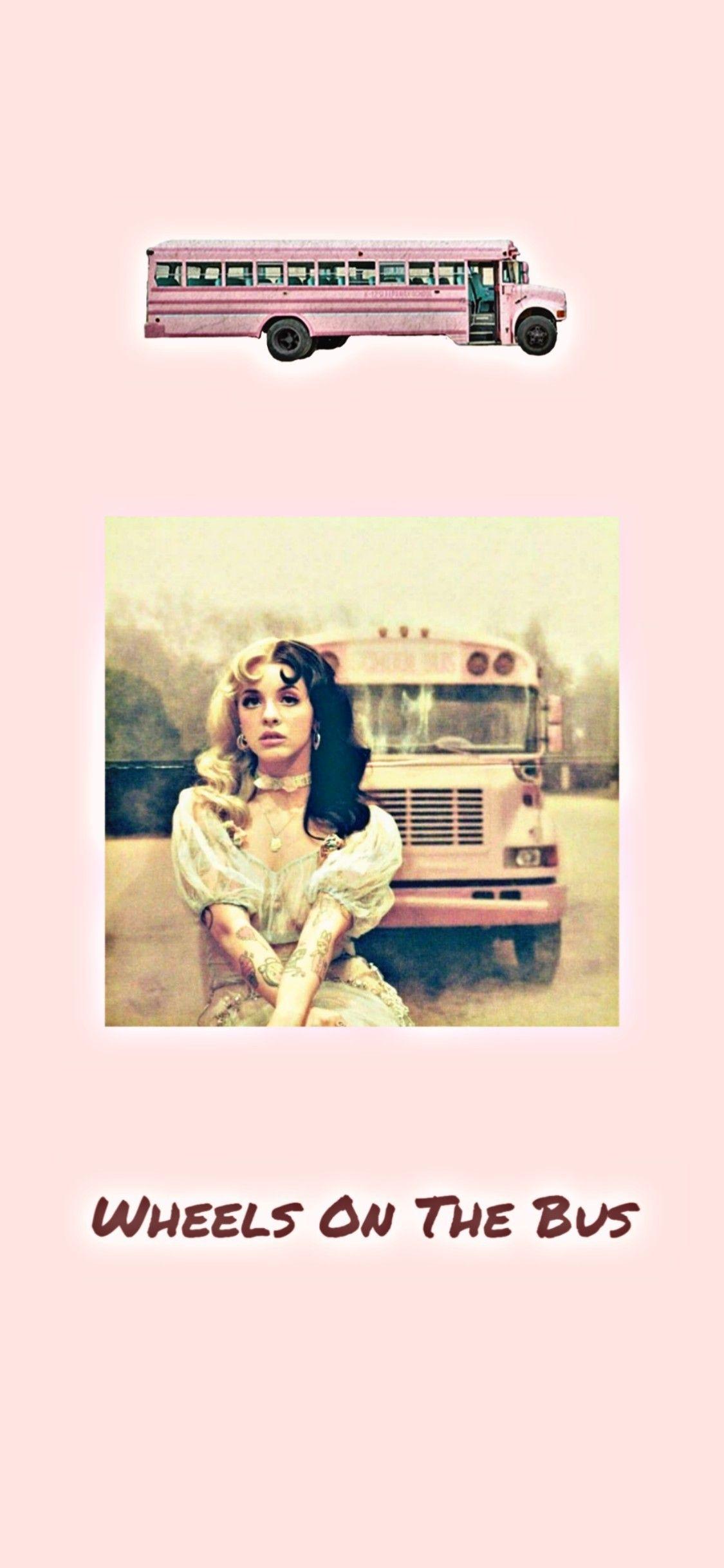 Wheels On The Bus Melanie Martinez Lyrics Melanie Martinez Wheels On The Bus
