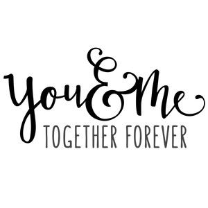Silhouette Design Store: you & me together phrase