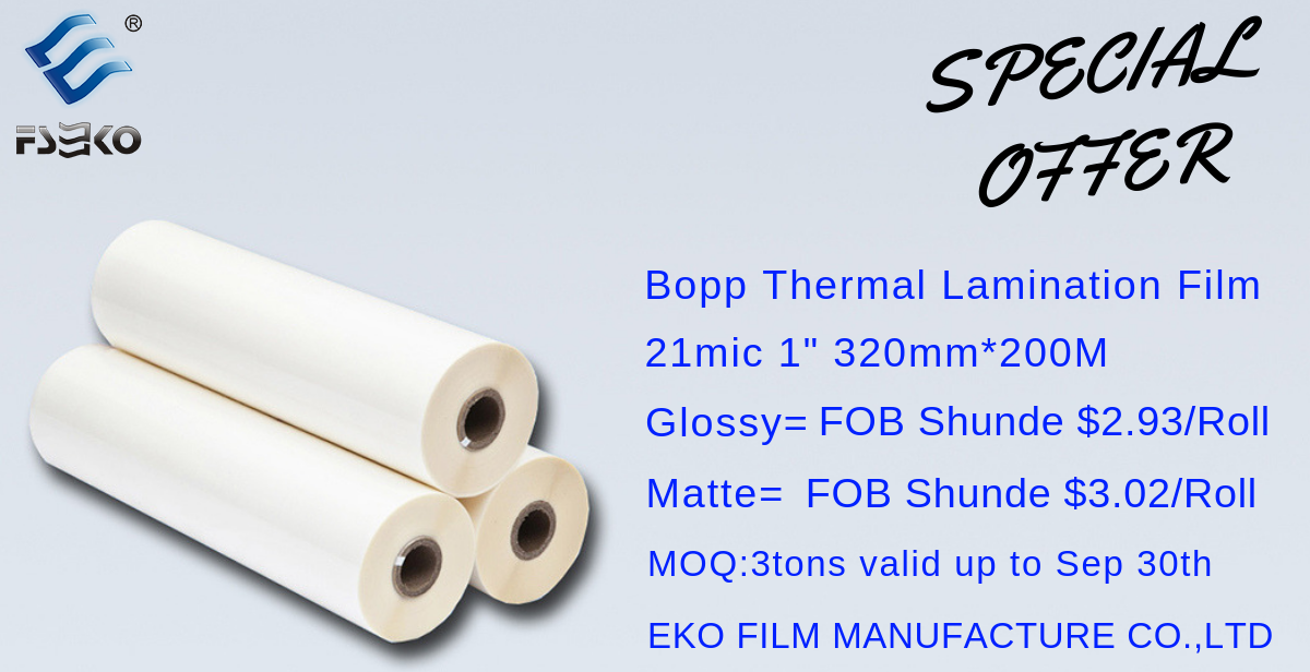 Special Offer Bopp Thermal Laminating Film 21mic With 1 Inch Paper Core 320mm 200m Glossy With Fob Shunde 2 93 Roll Mat Shunde Matte Manufacturing Process
