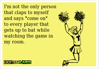 I'm not the only person that claps to myselfand says
