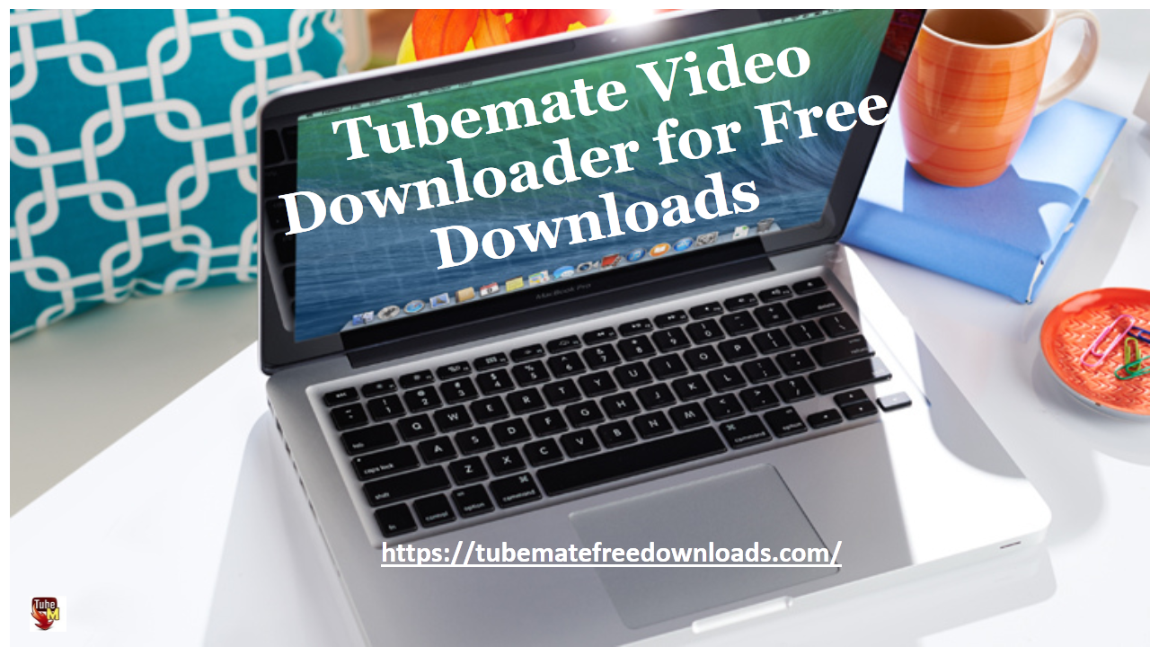 Tubemate video downloader will help you to download free