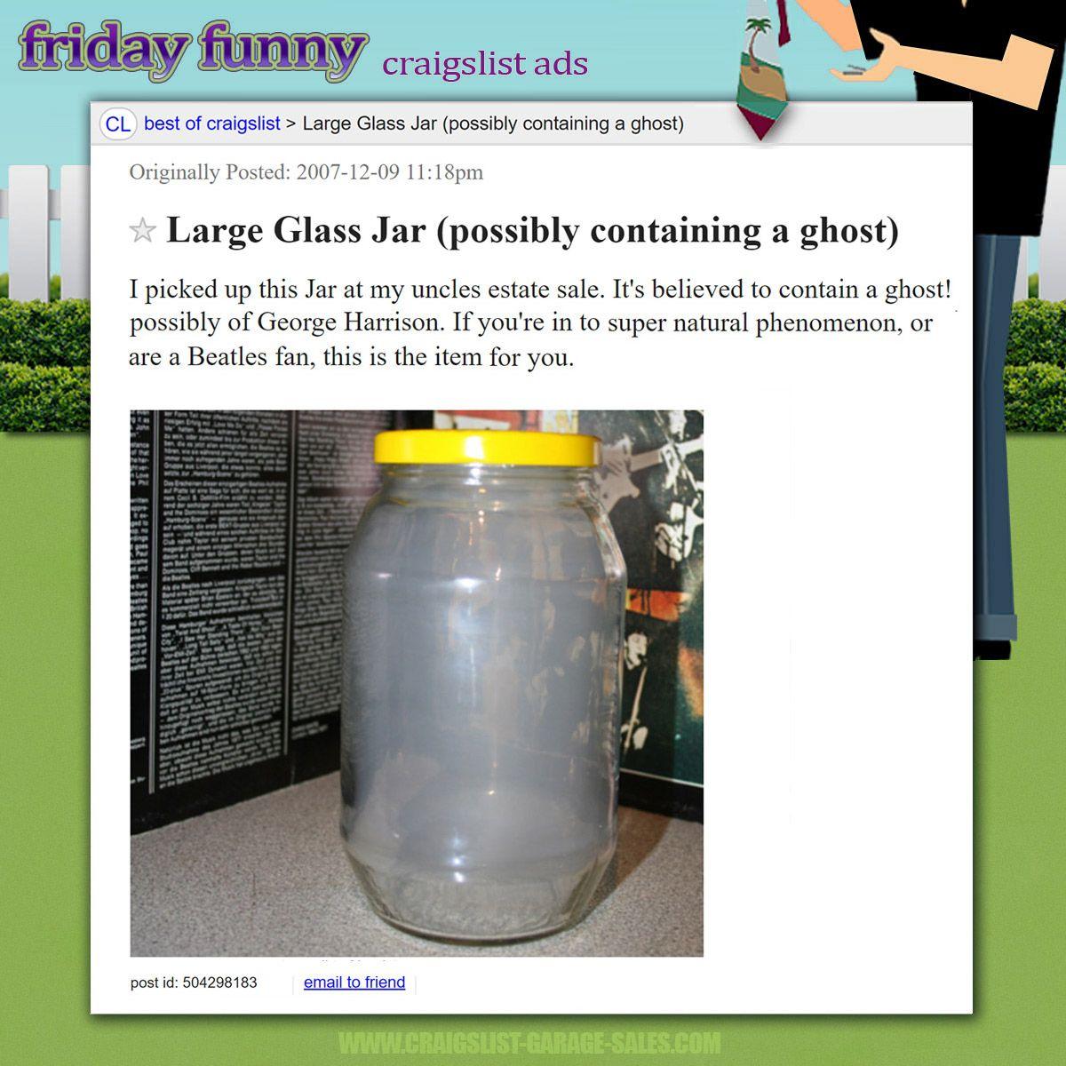 Funny Craigslist Ads Ghost Of Garage Sales Past Funny Craigslist Ads Friday Humor Funny Ghost
