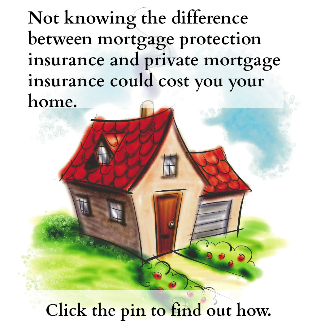 Not knowing the difference between mortgage protection ...