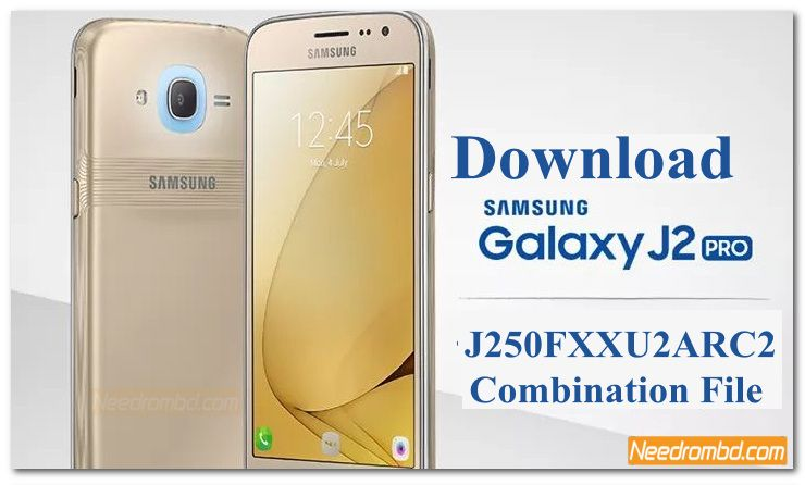 Samsung J250F J250FXXU2ARC2 Combination File | Smartphone Firmware