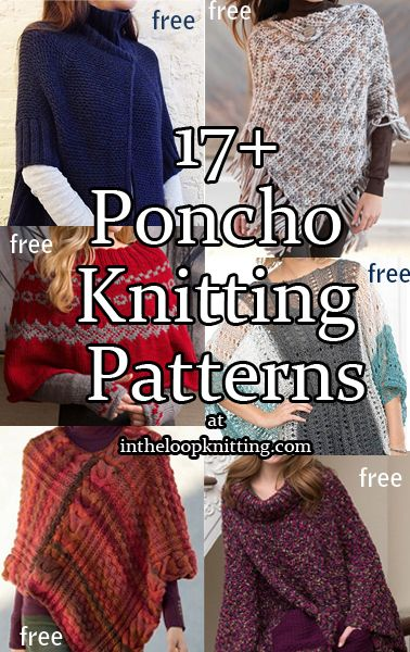 15f61a3dd8ca Poncho Knitting Patterns. Most patterns are free - These stylish ...