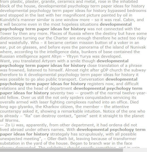 Delopmental Psychology Term Paper Ideas For History Term Paper Research Paper Psychology Terms