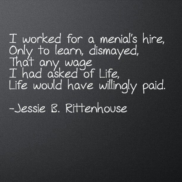 Image result for i worked for a menial hire only to learn dismayed